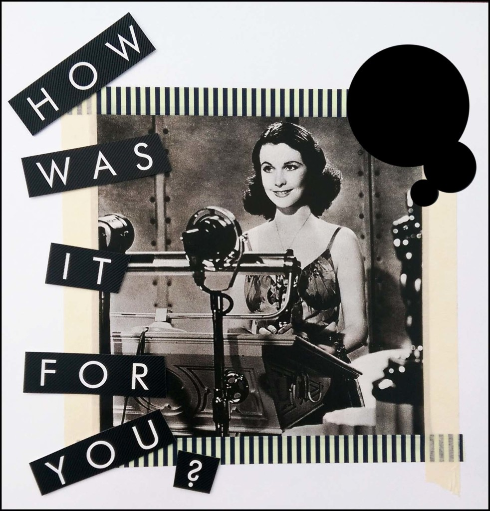 'How was it for you?' TEXT collage