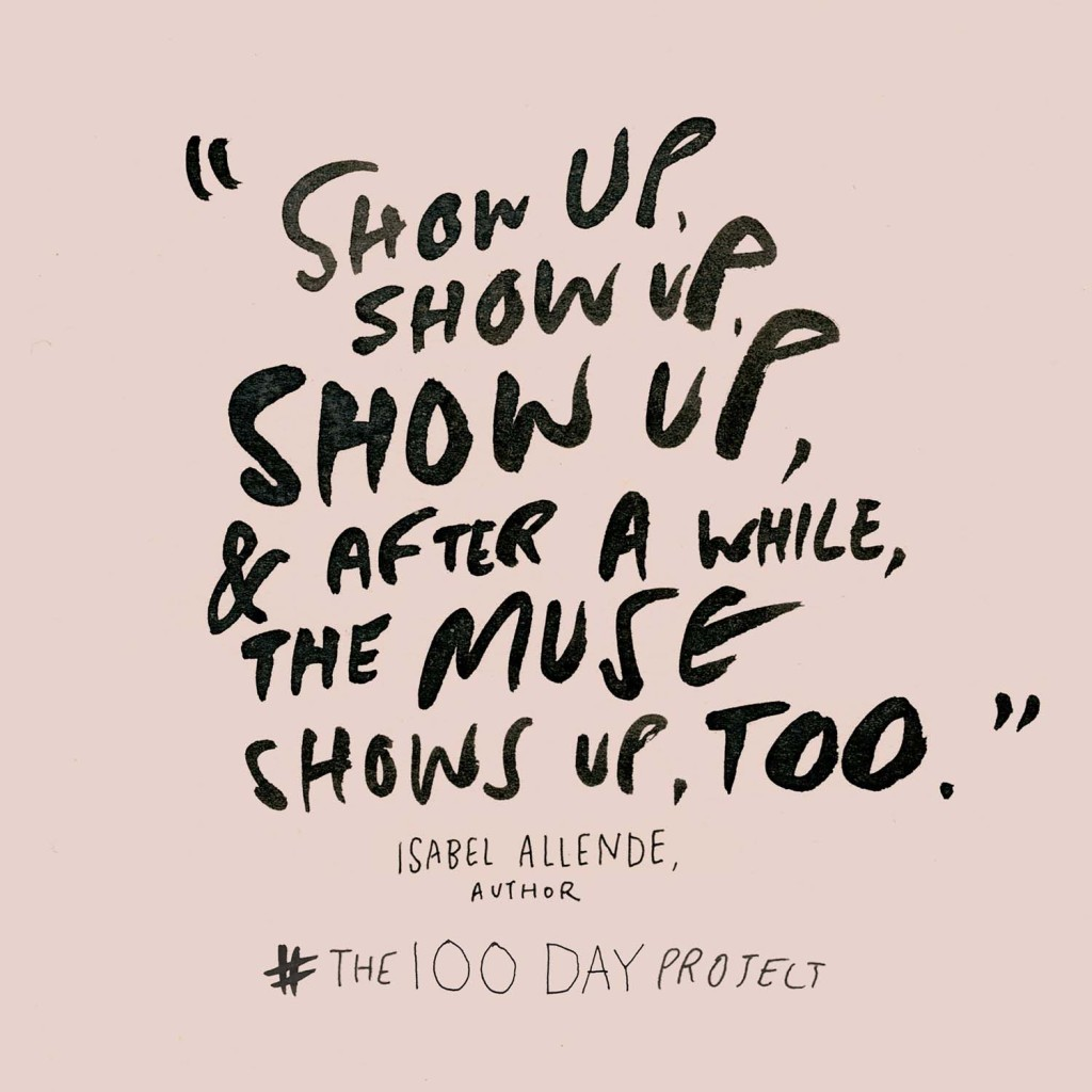 The100dayproject Show Up Image